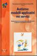 Cover of Autismo: modelli applicativi nei servizi
