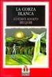 Cover of La Corza Blanca/the White Roe Deer