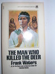 Cover of The Man Who Killed the Deer