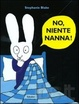Cover of No, niente nanna!