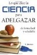 Cover of Lo que dice la ciencia para adelgazar de forma fácil y saludable