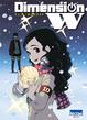 Cover of Dimension W, Tome 10