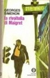 Cover of La rivoltella di Maigret