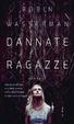Cover of Dannate ragazze