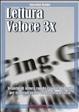 Cover of Lettura veloce 3x. Tecniche di lettura rapida e apprendimento per triplicare la tua velocità