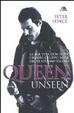 Cover of Queen unseen. La mia vita con il più grande gruppo rock del ventesimo secolo
