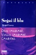 Cover of Segui il blu