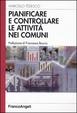 Cover of Pianificare e controllare le attività nei comuni