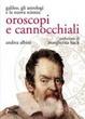 Cover of Oroscopi e cannocchiali. Galileo, gli astrologi e la nuova scienza