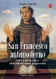 Cover of San Francesco antimoderno