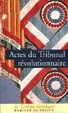 Cover of Actes du tribunal révolutionnaire