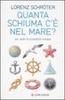 Cover of Quanta schiuma c'è nel mare? Un libro di curiosità marine