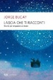 Cover of Lascia che ti racconti