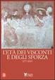 Cover of L'eta dei Visconti e degli Sforza 1277-1535