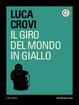 Cover of Il giro del mondo in giallo
