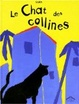 Cover of Le chat des collines