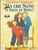 Cover of Ma che nano ti salta in testa