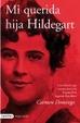 Cover of MI QUERIDA HIJA HILDEGART