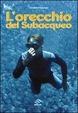 Cover of L' orecchio del subacqueo