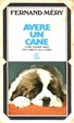 Cover of Avere un cane
