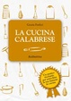 Cover of La cucina calabrese