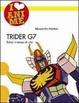 Cover of Trider G7. Robot in tempo di crisi
