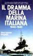 Cover of Il dramma della Marina Italiana 1940-1945