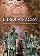 Cover of L'isola sacra. Ipotesi sull ́utilizzo cultuale dei nuraghi