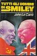 Cover of Tutti gli uomini di Smiley