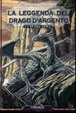 Cover of La Leggenda del Drago d'Argento 1