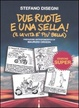 Cover of Due ruote e una sella!