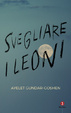 Cover of Svegliare i leoni