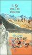 Cover of Il re dei tre orienti