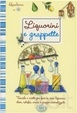 Cover of Liquorini e grappette. Quaderni di cucina