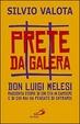 Cover of Prete da galera