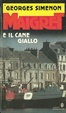 Cover of Maigret e il cane giallo