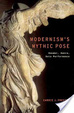 Cover of Modernism's Mythic Pose