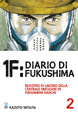 Cover of 1F: Diario di Fukushima vol. 2