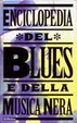 Cover of Enciclopedia del blues e della musica nera