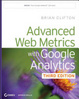 Cover of Advanced Web Metrics with Google Analytics