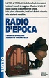Cover of Radio d'epoca