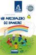 Cover of Un arcobaleno di bambini