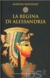 Cover of La regina di Alessandria