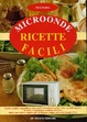 Cover of Microonde: ricette facili