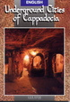 Cover of Underground Cities of Cappadocia