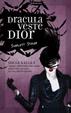 Cover of Dracula veste Dior. Il guardaroba e gli accessori alla moda per gli angeli caduti e i loro seguaci