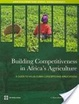 Cover of Building competitiveness in Africa's agriculture