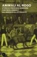 Cover of Animali al rogo. Storie di processi e condanne contro gli animali dal Medioevo all'Ottocento