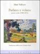 Cover of Parlano e volano