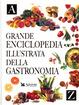 Cover of Grande enciclopedia illustrata della gastronomia